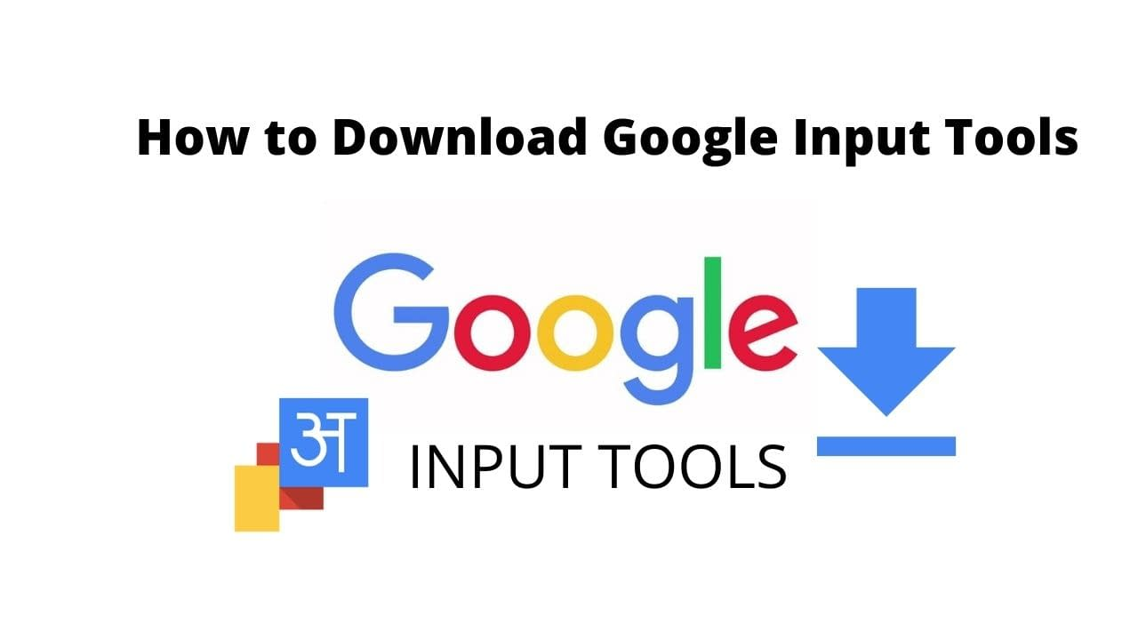How to Download Google Input Tools