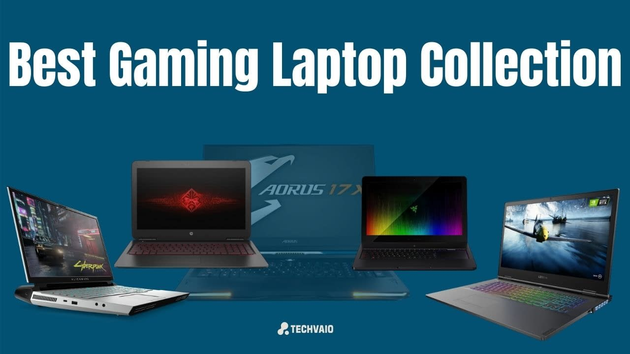 Best Gaming Laptop Collection
